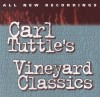 Product Image: Carl Tuttle - Carl Tuttle's Vineyard Classics