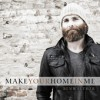 Product Image: Ben Walther - Make Your Home In Me
