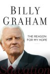 Product Image: Billy Graham - The Reason For My Hope