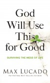 Product Image: Max Lucado - God Will Use This For Good