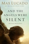 Product Image: Max Lucado - And The Angels Were Silent