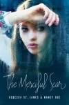 Product Image: Rebecca St James & Nancy Rue - The Merciful Scar
