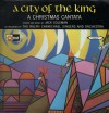 Product Image: Jack Coleman, Ralph Carmichael Singers And Orchestra - A City Of The King: A Christmas Cantata