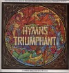 Product Image: The London Philharmonic Choir, The National Philharmonic Orchestra - Hymns Triumphant (Birdwing)
