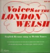 Product Image: The London Welsh Association Youth Choir, Cor Glannau Tafwys (Thames-Side Choir) - Voices Of The London Welsh