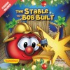 Product Image: VeggieTales, Cindy Kenney - The Stable That Bob Built