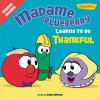 Product Image: VeggieTales, Cindy Kenney - Madame Blueberry Learns To Be Thankful