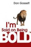 Don Gossett - I'm Sold On Being Bold