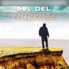 Mr Del - Faith Walka