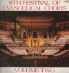 Product Image: Festival Of Evangelical Choirs - 8th Festival Of Evangelical Choirs Vol 2