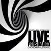 Product Image: Indiana Bible College - Persuaded: Live