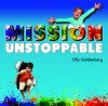 Product Image: Olly Goldenberg - Mission Unstoppable