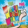 Paul Field - The Wiggly Waggly Song & Other Fantastic Songs