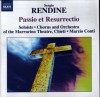 Product Image: Sergio Rendine, Chorus And Orchestra Of The Marrucino Theatre, Chieti, Marzio Co - Passio Et Resurrectio