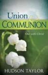 Product Image: Hudson Taylor - Union & Communion
