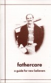 Product Image: Gus Eyre - Fathercare: A Guide For New Believers