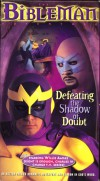 Product Image: Bibleman - Defeating The Shadow Doubt