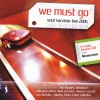 Product Image: Soul Survivor - Soul Survivor Live 2005: We Must Go