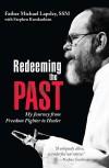 Fr Michael Lapsley and Stephen Karakashian - Redeeming The Past