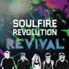 Soulfire Revolution - Revival