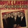 Product Image: Doyle Lawson & Quicksilver - Help Is On The Way