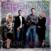 Product Image: The Browns - Love Loud