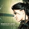 Rebecca St James - If I Had One Chance To Tell You Something