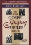 Product Image: Bill & Gloria Gaither - The Best Of Gospel Singing Jubilee Number 5