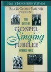 Product Image: Bill & Gloria Gaither - The Best Of Gospel Singing Jubilee Number 4