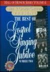 Product Image: Bill & Gloria Gaither - The Best Of Gospel Singing Jubilee Number 2