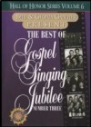 Product Image: Bill & Gloria Gaither - The Best Of Gospel Singing Jubilee Number 3