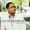 Product Image: Smokie Norful - Nothing Without You Special Edition