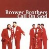 Product Image: Brower Brothers - Call On God
