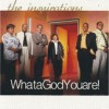 Product Image: The Inspirations - What A God You Are!