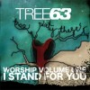 Product Image: Tree63 - Worship Vol 1: I Stand For You