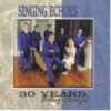 Product Image: Singing Echoes - 30 Years: Being Faithful