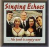 Product Image: Singing Echoes - His Tomb Is Empty Now