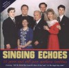 Product Image: Singing Echoes - 25 Years And Still Pure Southern Tradition/The Best Of The Singing Echoes Vol II