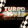 Product Image: Beckah Shae - Turbo Style