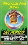 Product Image: Dales Bible Week, Wales Bible Week - Proclaim Him King: Live Worship From The Dales & Wales Bible Weeks 1986