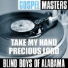 Product Image: Blind Boys Of Alabama - Gospel Masters: Take My Hand Precious Lord