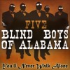 Product Image: Five Blind Boys Of Alabama - You'll Never Walk Alone