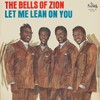 Product Image: The Bells Of Zion - Let Me Lean On You