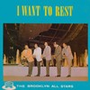 Product Image: Brooklyn All Stars  - I Want To Rest