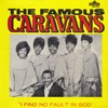 Product Image: The Caravans - I Find No Fault In God