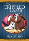 Max Lucado - The Crippled Lamb