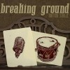 Product Image: Highlands Worship - Breaking Ground (Motion Single)