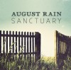 August Rain - Sanctuary