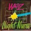 Product Image: Writz - Night Nurse/Drive Away