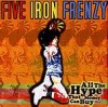 Five Iron Frenzy - All The Hype That Money Can Buy
